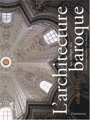 L'architecture au temps du baroque : 1600-1750 par Frédérique Lemerle
