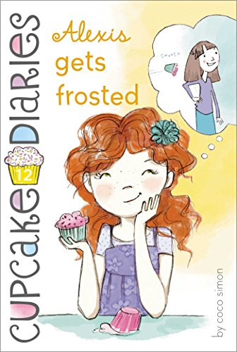 Alexis Gets Frosted (Cupcake Diaries Book 12) (English Edition)