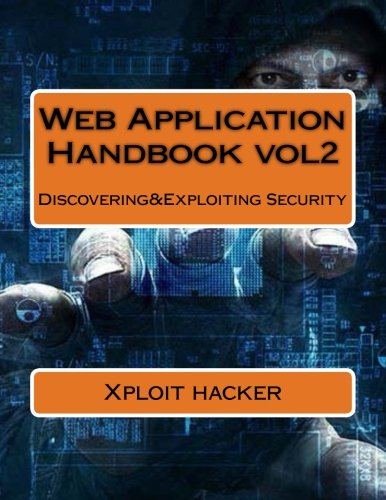 Web Application Handbook: Discovering&Exploiting Security: Volume 2 (1)