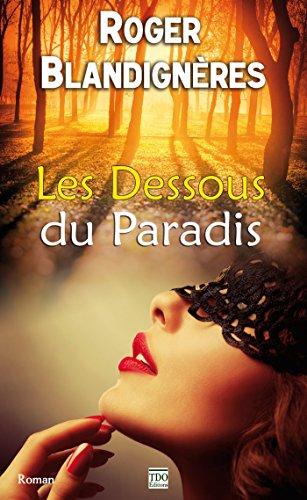 Les Dessous du Paradis par [Blandignères, Roger]