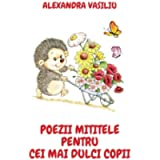 Poezii mititele pentru cei mai dulci copii