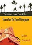 Number One: The Funeral Photographer (Jimm Juree Case Files Book 1)
