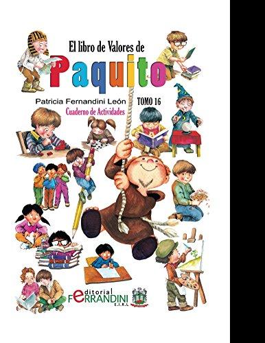 El Libro de Valores de Paquito-Actividades-LIBRO INFANTIL: ACTIVIDADES PAQUITOS por Patricia León
