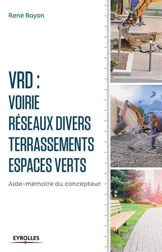 VRD voirie : Réseaux divers, terrasseme...