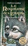 Le royaume des loups, Tome 2 : Dans l'ombre de la meute par Lasky