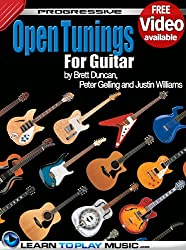 Open Tuning Guitar Lessons: Teach Yourself How to Play Guitar (Free Video Available) (Progressive) (English Edition)