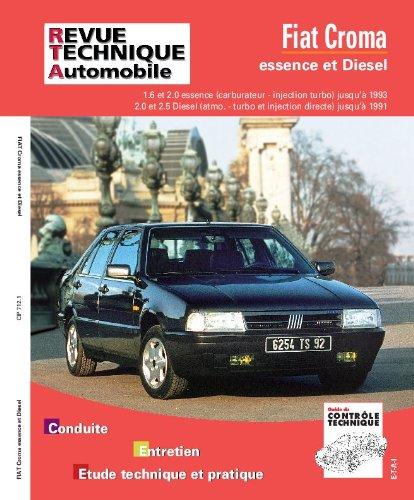 Revue Technique Automobile, numéro 712.1 Fiat Croma Essence et Diesel