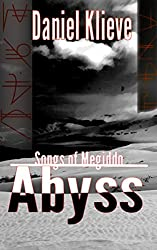 Abyss (Songs of Megiddo Book 1)