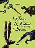 Les Fables de La Fontaine, Tome 2