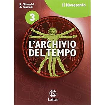 L'archivio Del Tempo. Con Espansione Online. Per La Scuola Media: 3