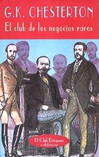 El club de los negocios raros par G.K. Chesterton