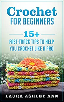 Crochet Stitches English Version : Tips To Help You Crochet Like A Pro (Crochet Patterns and Crochet ...