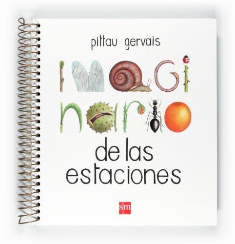 Imaginario de las estaciones (Libro Regalo 0-6 Años) por Francesco Pittau