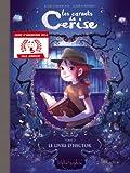 Les Carnets de Cerise T02 - Le Livre d'Hector - Fauve d'Angoulême - Prix jeunesse 2014