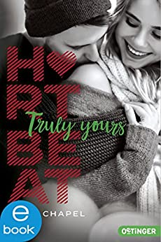 Heartbeat. Truly Yours von [Chapel, Julie]