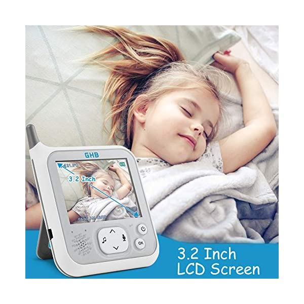 GHB Baby Monitor Video Baby Monitor with Camera 3.2 Inch Handheld Parent Unit Infrared Night Vision Room Temperature Display 2-Way Talk Baby Lullabies GHB Portable Parent Unit - with the wireless 3.2'' display, new parents can monitor their lovely baby clearly in the living room, kitchen or any place in the signal range Infrared Night Vision - you can keep eye on your baby at night in your bedroom and no need to go to the baby room, which avoids waking up your baby VOX Mode (power saving mode) - under VOX mode, if baby camera detects a sound over a certain threshold in the baby room, the video display will turn on automatically, and then will turn off when the baby room is silent to save the battery power 2