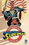 Superman: The Golden Age Vol. 1 (Action Comics (1938-2011)) (English Edition)