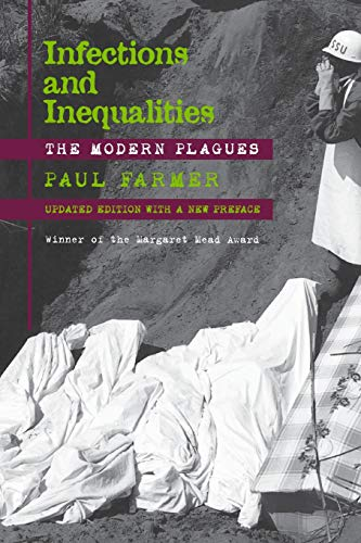 Infections and Inequalities: The Modern Plagues por Paul Farmer