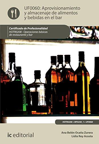 Aprovisionamiento y almacenaje de alimentos y bebidas en el bar. HOTR0208 por Ana Belén Ocaña Zurera