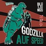 Songtexte von Blutjungs - Godzilla auf Speed