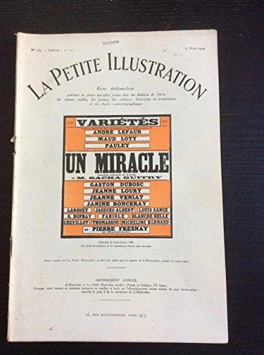 Un miracle, comédie de sacha guitry. par La Petite Illustration Theatre N° 203