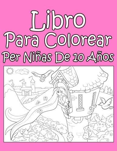 Libro Para Colorear Per Niñas De 10 Años