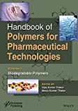 Handbook of Polymers for Pharmaceutical Technologies, Biodegradable Polymers: Volume 3