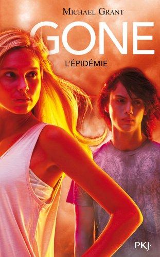 Gone (4) : L'épidémie