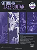 Sitting In -- Jazz Guitar: Backing Tracks and Improv Lessons (Book & DVD-ROM) by Jody Fisher (2015-10-20)