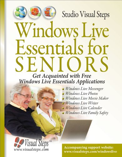 Windows Live for Seniors: Get Acquainted With Free Windows Live Essentials Applications