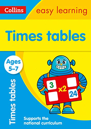 Times Tables Ages 5-7: New Edition: easy times tables activities for year 1 and year 2 (Collins Easy Learning KS1)