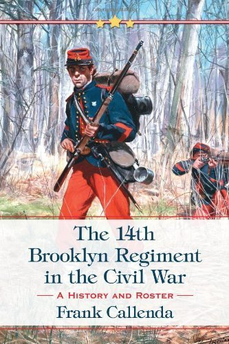 the-14th-brooklyn-regiment-in-the-civil-war-by-frank-callenda-2013-paperback