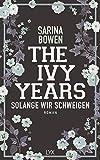 The Ivy Years - Solange wir schweigen (Ivy-Years-Reihe, Band 3)