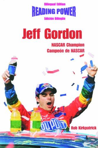 Jeff Gordon, NASCAR Champion/Campion de NASCAR (Hot Shots/Grandes Idolos) por Rob Kirkpatick