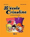 L'école Crinoline, Tome 03: Le secret de Draculette