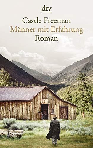 Männer mit Erfahrung: Roman