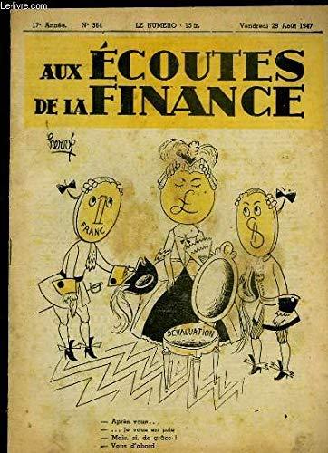 Aux Ecoutes de la Finance N°564 - 17e année : Retour à l'Autarcie ? - Une élite politique internationale ... par LEVY Paul & COLLECTIF