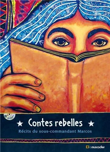 contes-rebelles-recits-du-sous-commandant-marcos-1cd-audio-mp3