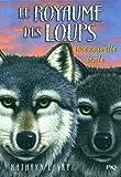 6. Le royaume des loups - Une nouvelle étoile