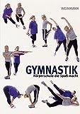 Gymnastik: Körperschule, die Spass macht - Frauke Gerlach-Riechardt