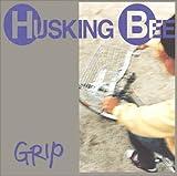 Songtexte von HUSKING BEE - Grip