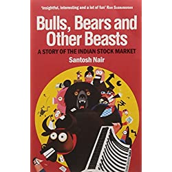 Bulls, Bears and Other Beasts: A Story of the Indian Stock Market
