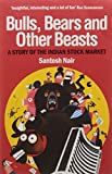 #9: Bulls, Bears and Other Beasts: A Story of the Indian Stock Market