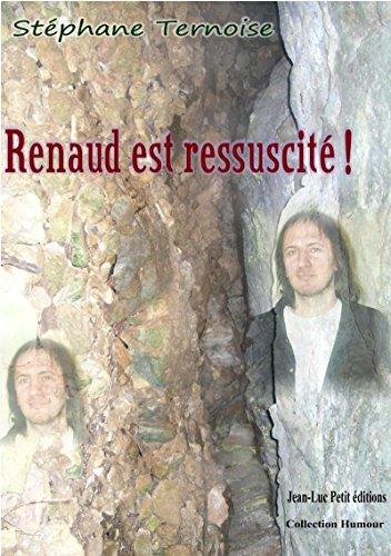 Lire en ligne Renaud est ressuscité ! pdf, epub