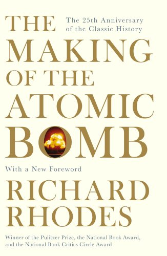 The Making of the Atomic Bomb por Richard Rhodes