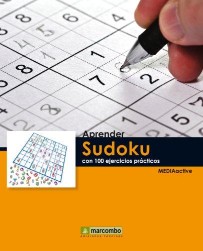 Aprender Sudoku con 100 ejercicios prácticos (Aprender... con 100 ejercicios prácticos) por MEDIAactive