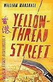 Yellowthread Street (Yellowthread Street Mystery, Band 1) - William Marshall