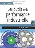 Les outils de la performance industrielle