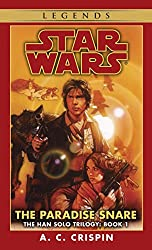 Han Solo Tril#1: The Paradise Snare Book 1 (Star Wars)