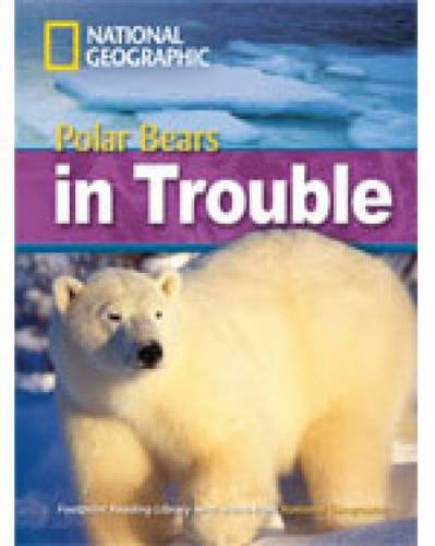 Polar Bears in Trouble (Footprint Reading Library)
